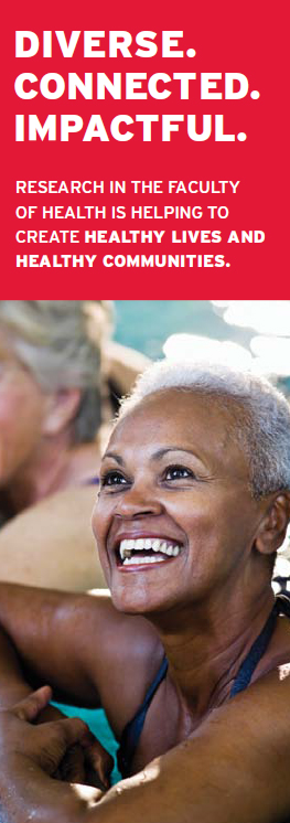 """Smiling woman with text: """"Diverse. Connected. Impactful. Research in the Faculty of Health is helping to create healthy lives and healthy communities."""""""